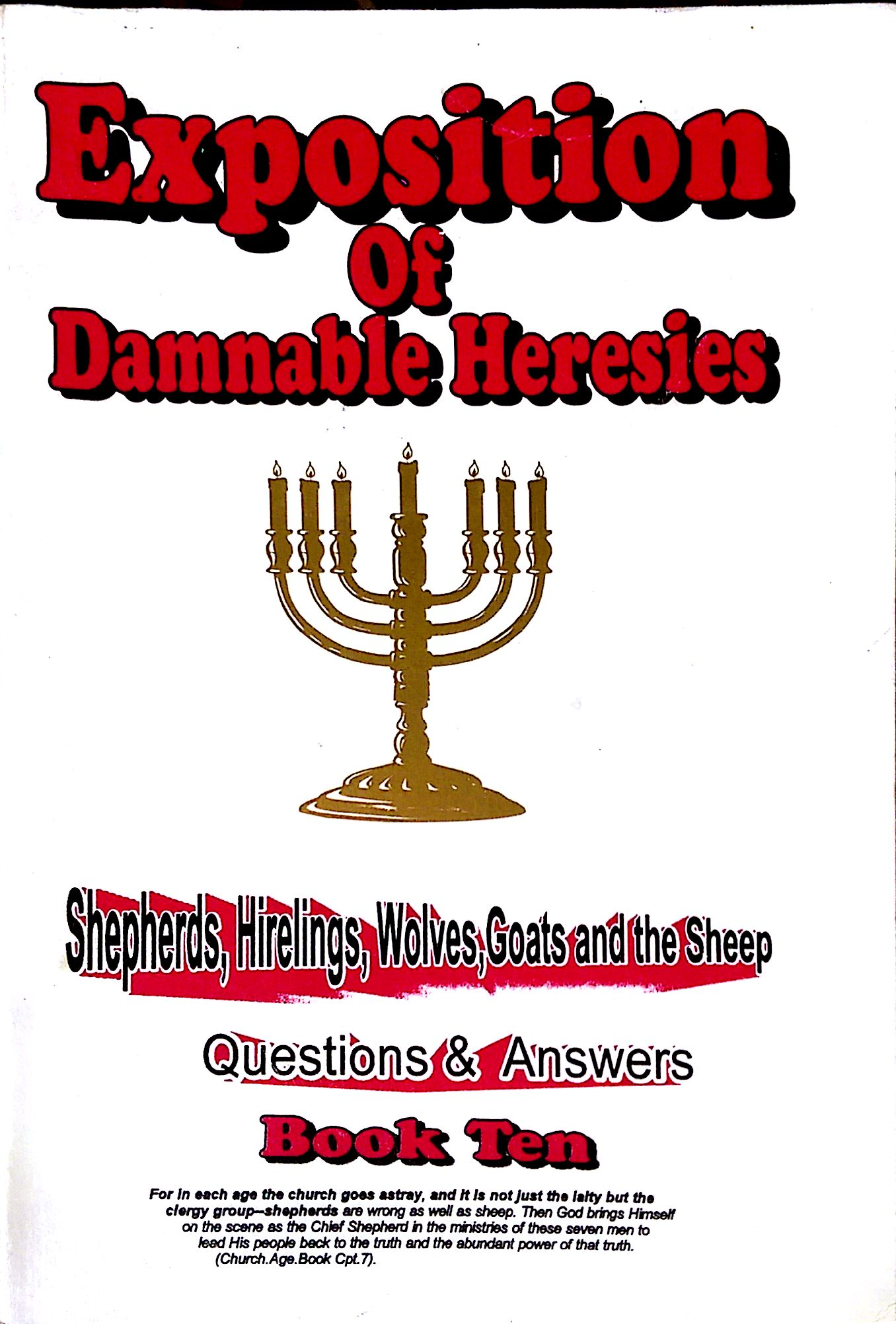 Expostion Of Damnable Heresies Book 10 Shepherds - Hirelings - Wolves - Goats & The Sheep