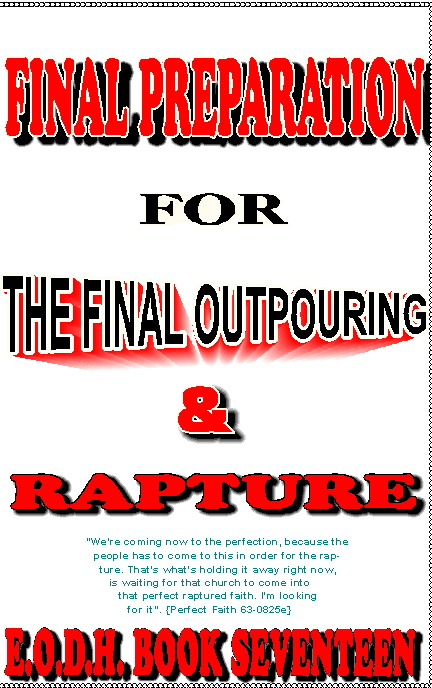 Exposition Of Damnable Heresies Book 17 Final Preparation For The Final Outpouring & Rapturing Power